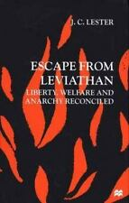 Escape from Leviathan: Liberty, Welfare and Anarchy Reconciled, Good Books
