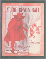 AT THE DEVILS BALL Irving Berlin 1913 Vintage Sheet Music