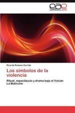 Los Simbolos de La Violencia (Paperback or Softback)