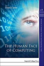 The Human Face of Computing (Advances in Computer Science and Engineering: Texts