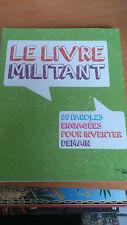 Le Livre militant - Philippe LEFAIT & co.