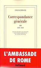 CHATEAUBRIAND : CORRESPONDANCE GENERALE T. 8 1828-1830 - LITTERATURE - 30 %