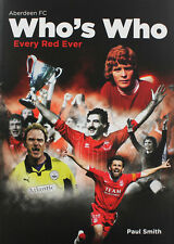 Aberdeen FC Who's Who - Every Red Ever - The Dons Players book - Pittodrie