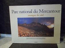 Michiels/Bodin. PARC NATIONAL DU MERCANTOUR. MONTAGNES DU SOLEIL. Provence-Alpes