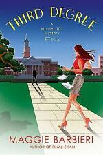 NEW Third Degree (Murder 101 Mysteries, No. 5) by Maggie Barbieri