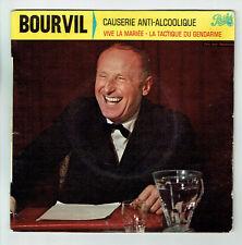 BOURVIL Vinyle 45T EP CAUSERIE ANTI-ALCOOLIQUE - GENDARME Comique PATHE 502 RARE