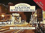 Houston in the 1920s and 1930s [Postcards of America] [TX] [Arcadia Publishing]