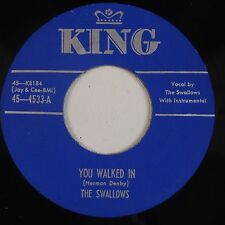 THE SWALLOWS: You Walked in / I Only Have Eyes KING Doo Wop R&B NM- 45 '73 RE