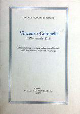 (Venezia) VINCENZO CORONELLI (1650-1718)  Di F. N. Di Marzio  Napoli 2005