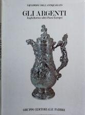 GLI ARGENTI. INGHILTERRA E ALTRI PAESI EUROPEI. HUGH HONOUR, A. R. E. NORTH. 198