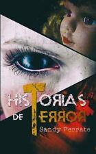 Historias de Terror by Sandy Ferrate (2014, Paperback)