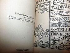 Gabriele D'Annunzio: La Figlia di Iorio 1918 Treves Tragedia Pastorale 11^ impr.