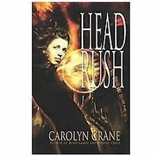 Head Rush (Disillusionist Trilogy)