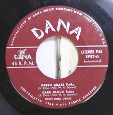 Polka Nm! 45 Eddie Zima Orch. - Green Grass / Barrel House On Dana
