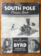 The South Pole Picture Book By Captain Ashley McKinley*1934
