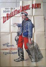 ANCIENNE AFFICHE SPECTACLE LE BILLET DE LOCHE...MENT VERS 1900 À RESTAURER