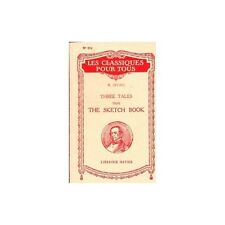 THREE TALES FROM THE SKETCH BOOK by Washington IRVING Notes Georges ROTH N°314