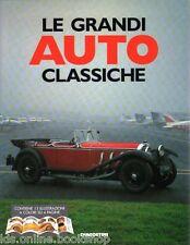 Le grandi auto classiche - Istituto Geografico De Agostini Novara 1994