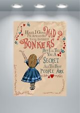 Alice In Wonderland Bonkers Quote 1 Poster Art Print - A0 A1 A2 A3 A4 A5 Maxi