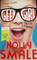 Geek Girl Geek Drama Holly Smale