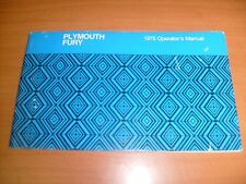1975 PLYMOUTH  FURY FACTORY OWNERS MANUAL OPERATORS GLOVE BOX BOOK / f7