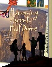 Yosemite: Harrowing Ascent of Half Dome (Adventures with the Parkers)