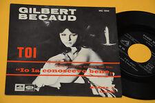"7"" 45 GILBERT BECAUD DAL FILM IO LA CONOSCEVO BENE 1° ST ORIG 1964 EX"