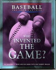 WHO INVENTED THE GAME, Baseball The American Epic, Geoffrey Ward, Ken Burns
