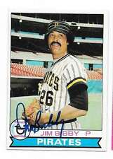 JIM BIBBY 1979 TOPPS AUTOGRAPHED SIGNED # 92 PIRATES DECEASED