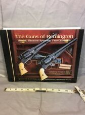 The Guns of Remington : Historic Firearms Spanning Two Centuries by Howard...