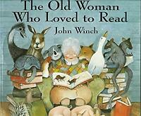 Old Woman Who Loved to Read by Winch, John