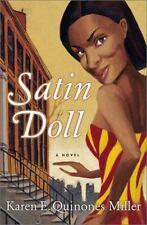 Satin Doll by Karen E. Quinones Miller (2001, Hardcover)
