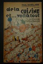 BOUILLARD: De la cuisine et... voilà tout / 1934