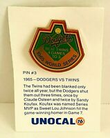 Pin #3 Los Angeles Dodgers VS Twins Unocal 76 Pin 1965 World Series