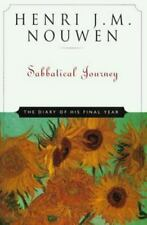 Sabbatical Journey: The Diary of His Final Year by Henri J. M. Nouwen Hardcover