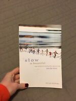 Slow is Beautiful Cecil Andrews Paperback