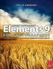 NEW Adobe Photoshop Elements 9 for Photographers by Philip Andrews