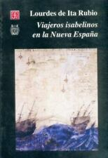 Viajeros isabelinos en la Nueva España (Seccion de obras de historia) (Spanish