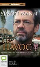 Cry Havoc by Simon Mann (2012, MP3 CD, Unabridged)