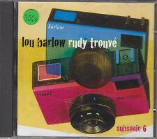LOU BARLOW / RUDY TROUVE - subsonic 6 CD