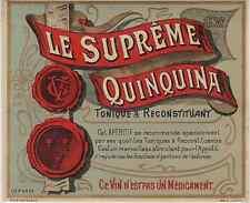 """LE SUPRÊME QUINQUINA"" Etiquette-chromo originale fin 1800"