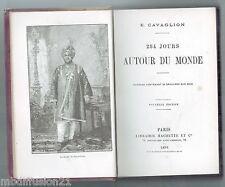 254 jours autour du monde - E.Cavaglion - Hachette - 1894