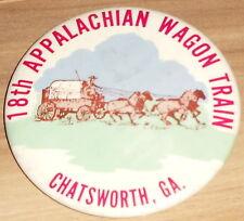 1970s pin Appalachian WAGON TRAIN pinback 18th Chatsworth Georgia COWBOY Western