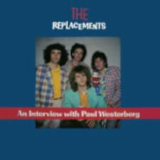 Replacements An Interview with Paul Westerberg  Lp
