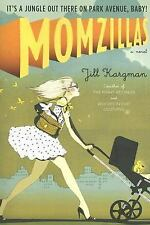 Momzillas: It's a jungle out there on Park Avenue, baby! by Kargman, Jill