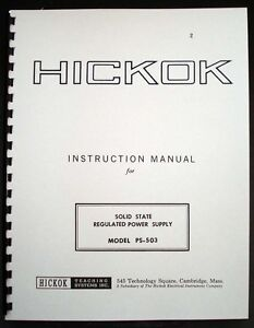 Hickok PS-503 Solid State Regulated Power Supply Operating Manual