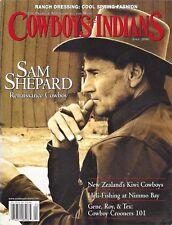 "COWBOYS & INDIANS MAGAZINE ~ ""SAM SHEPARD"" ~ COST $5.95 ~ 2006"
