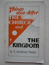 Things that differ : The Church and the Kingdom - R Woodhouse Beales