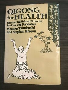 Qigong for Health by Masaru Takahashi and Stephen Brown - Paperback