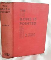The Bone Is Pointed by Arthur Upfield - 1938 First Edition